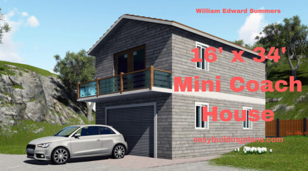 16 x 34 Mini Coach House