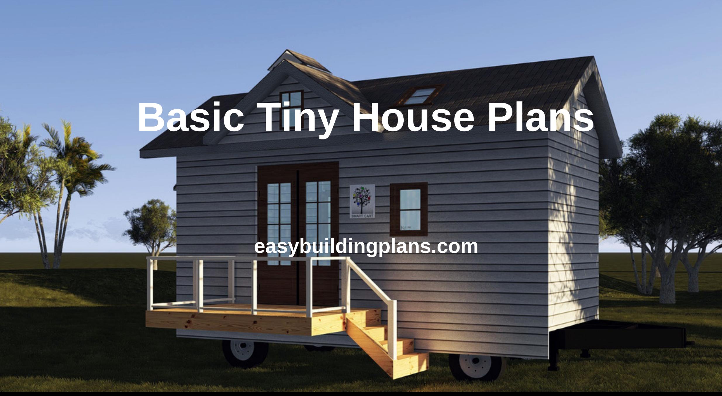 Basic Tiny House Plans