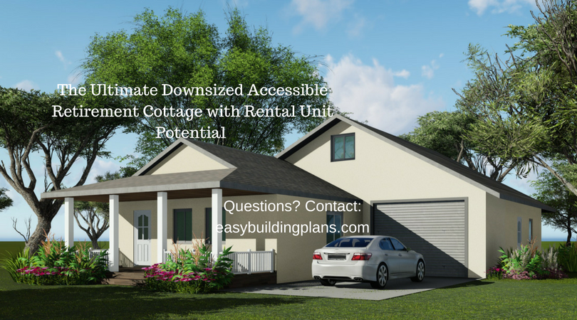 The Ultimate Downsized Accessible Retirement Cottage with Rental Unit Potential, designed by William Edward Summers
